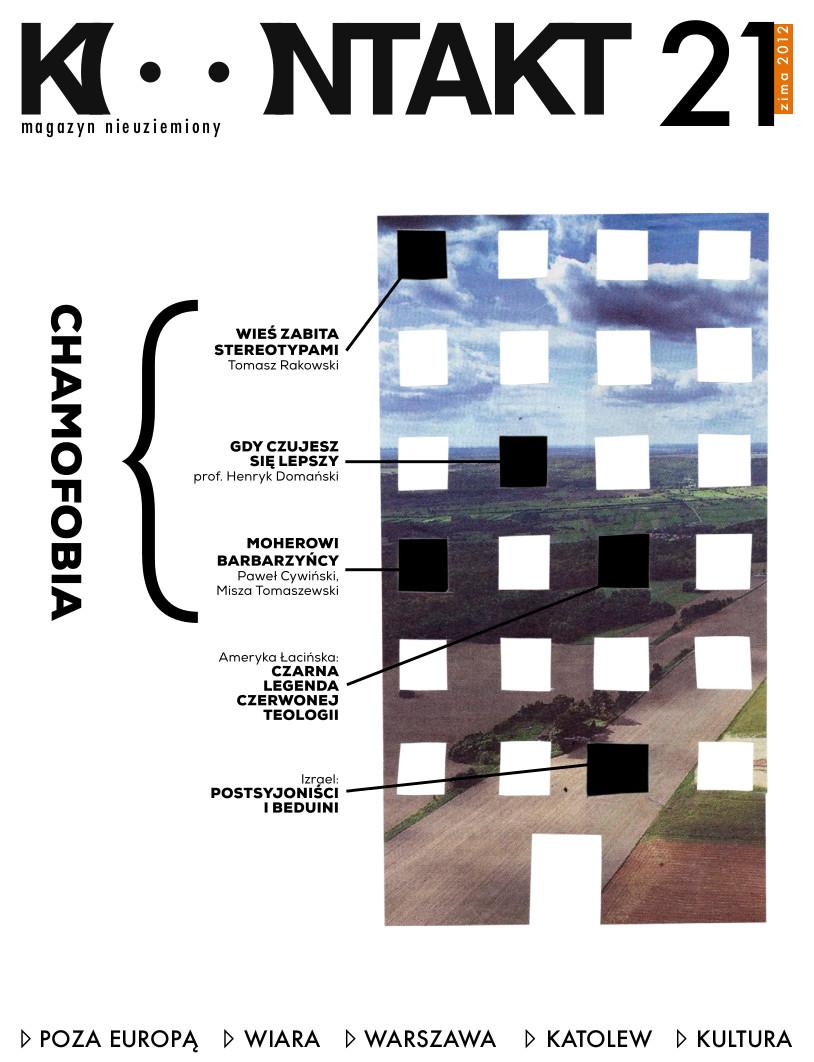 kontakt nr 21 - chamofobia