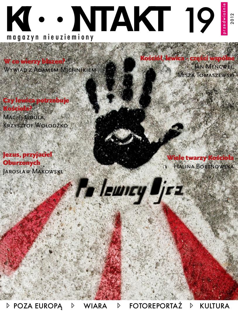 Kontakt 19/2012: Po lewicy Ojca