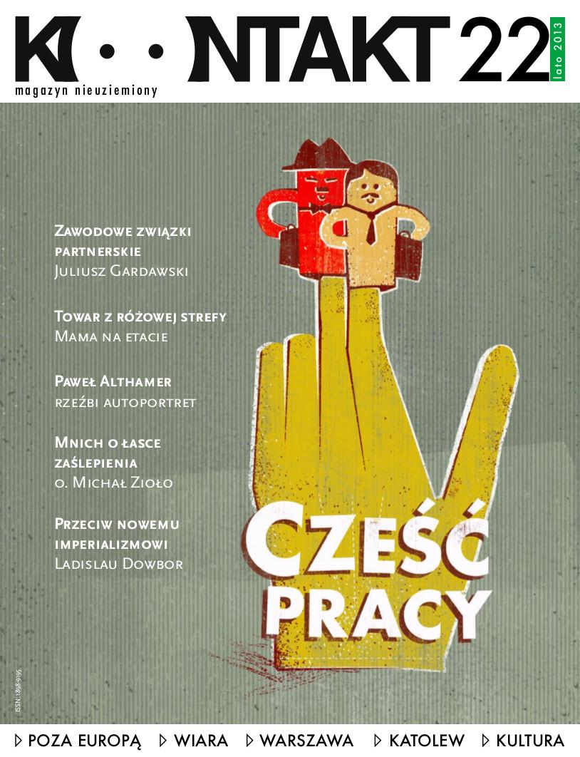 Kontakt 22/2013: Cześć pracy!