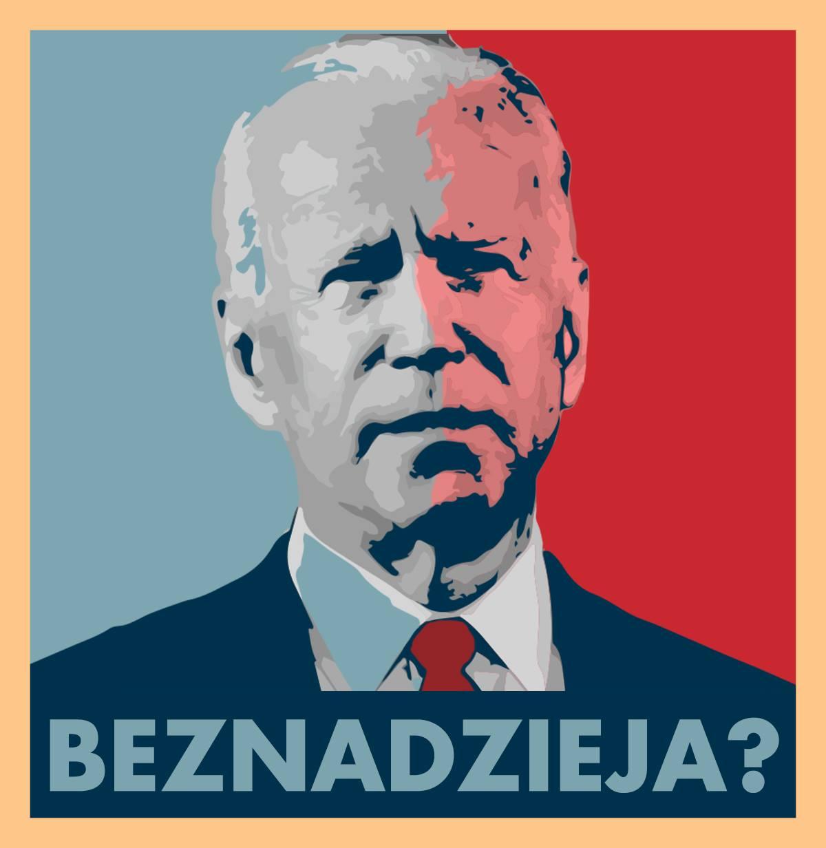 Joe Biden – człowiek bez nadziei