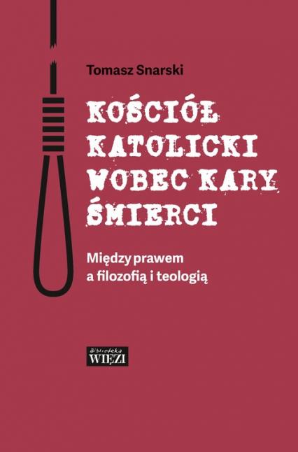 """Okładka książki """"Kościół katolicki wobec kary śmierci"""""""